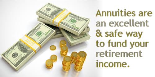 Annuties are a safe way to fund retirement.